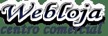 Webloja Centro Comercial - Publicidade, Empresas, Comércios, Lojas, Hospedagem de Sites.