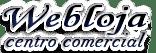 WebLoja Centro Comercial - Criação de Sites e Loja Virtual - Hospedagem e Soluções Web - Marketing Digital - SEO